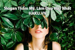 slogan tham my lam dep my pham hay nhat tu haku scent